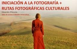 Taller Iniciación a la Fotografía+Rutas fotográficas culturales